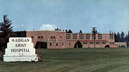 Madigan Army Hospital Fort Lewis